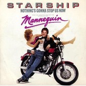 Nothing's Gonna Stop Us Now/Layin'it On The Line - Starship