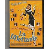 La Dilettante - Edition Belge de Pascal Thomas