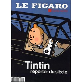 Le Figaro Hors-S�rie N� 12 : Tintin Reporter Du Siecle