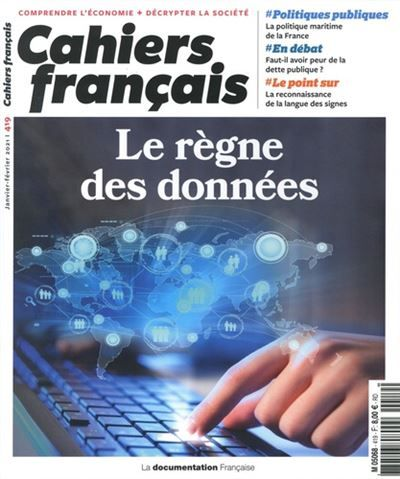 Le règne des données - N.419 Cahiers français