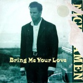 Bring Me Your Love - Nick Kamen