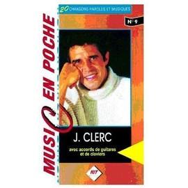 Julien Clerc - Music en Poche n°9 - Ed. Hit Diffusion - Paroles avec accords de guitares et claviers