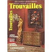 Trouvailles. Brocante-Antiquit�-Art-D�coration N� 36 : Meubles Et Bouquets.Le Style Breton.La Faience De Quimper.