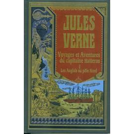 Biblioth�que Jules Verne N� 18, Voyages Et Aventures Du Capitaine Hatteras, Les Anglais Au P�le Nord