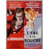 La D�nonciation - L'eau � La Bouche de Doniol-Valcroze, Jacques