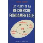 Les Clefs De La Recherche Fondamentale de Jean, BARDET