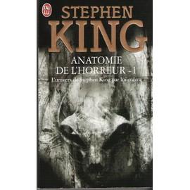 Anatomie De L'horreur - Tome 1 - Stephen King