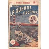 La Guerre Dans L'espace de Louis Gastine