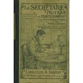 Le Secr�taire Pratique Ou Trait� Complet De La Correspondance de durand & meslins