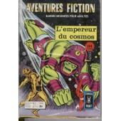 Aventures Fiction N� 44 : L' Empereur Du Cosmos