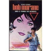 Bob Morane 142 - Dans Le Triangle Des Bermudes de henri vernes