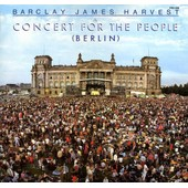 A Concert For The People (Berlin) - Barclay James Harvest