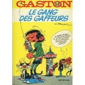 Le Gang Des Gaffeurs Gaston 12 de Franquin