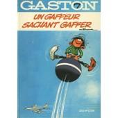 Gaston Lagaffe - 7 - Un Gaffeur Sachant Gaffer de Franquin