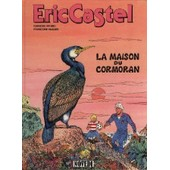 Eric Castel T12 La Maison Du Cormoran de Réding