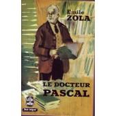 Le Docteur Pascal de emile zola