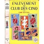 Enl�vement Au Club Des Cinq de jean sidobre