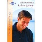 Pari Sur L'amour de patricia coughlin
