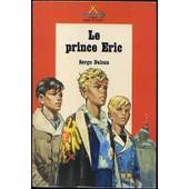 Le Prince Eric, Safari Signe De Piste, Alsatia, 1971 de serge dalens