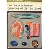 Pierres Pr�cieuses, Gemmes Et Pierres Dures de henri-jean schubnel