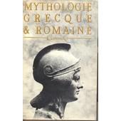 Mythologie Grecque Et Romaine de COMMELIN, P.