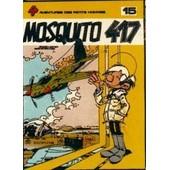 Les Petits Hommes Tome 15 - Mosquito 417 de Pierre Seron