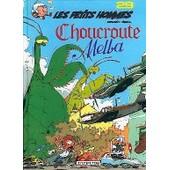Les Petits Hommes Tome 29 - Choucroute Melba de Pierre Seron