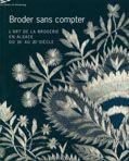 Broder sans compter - L'art de la broderie en Alsace du XVIè au XXème siècle