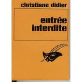 Entr�e Interdite de didier christiane