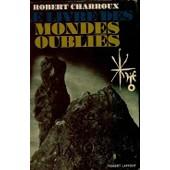 Livre Des Mondes Oublies-Le- de robert charroux