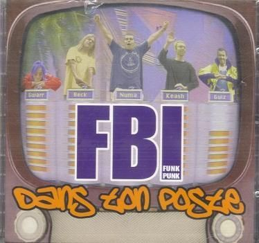Fbi Funk Punk Dans Ton Poste Album Cd 11 Piste Bonus 1998 1998 Saskwash Production