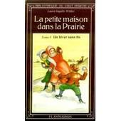 La Petite Maison Dans La Prairie Tome 5 - Un Hiver Sans Fin de Laura Ingalls Wilder