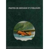 Pilote De Brousse Et D'ailleurs de Collectif