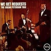 We Get Requests - Oscar Peterson