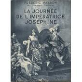 La Journ�e De L'imp�ratrice Jos�phine de Masson, Fr�d�ric