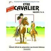 Etre Cavalier Galops 1 A 4. - Sp�cial Jeunes de Laurence Jacquey