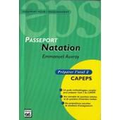 Passeport Natation - Pr�parer L'oral 2 Capeps de Emmanuel Auvray