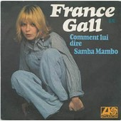Comment Lui Dire - France Gall