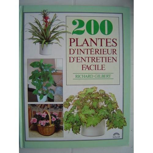 200 plantes d 39 int rieur d 39 entretien facile de ersu val rie d 39. Black Bedroom Furniture Sets. Home Design Ideas