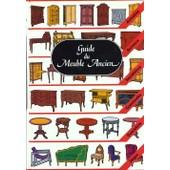 Guide Du Meuble Ancien - 7�me �dition de Yves Gairaud
