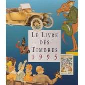 Le Livre Des Timbres 1995 de Collectif
