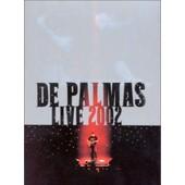 De Palmas Live 2002 de De Palmas, G�rald