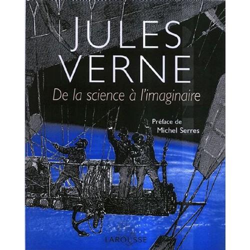 Jules Verne - de la science à l'imaginaire