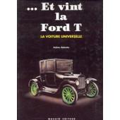 Et Vint La Ford T de Fabien Sabat�s