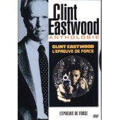 L'epreuve De Force de Clint Eastwood