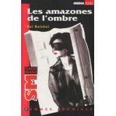 Poche Sm - Collection Contraintes N� 16, Les Amazones De L'ombre de pol balcho�