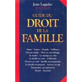 Guide Du Droit De La Famille - Jean Lagadec