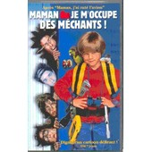 Maman, Je M'occupe Mechants