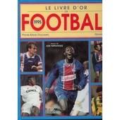 Le Livre D'or Du Football, 1995 de G�rard Ejn�s