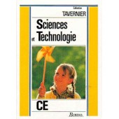 Sciences Et Technologie - Biologie, Physique, Technologie, C.E de Collectif
